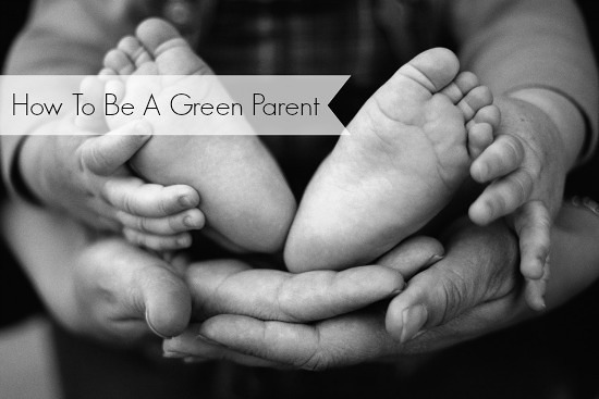 how-to-be-a-green-parent